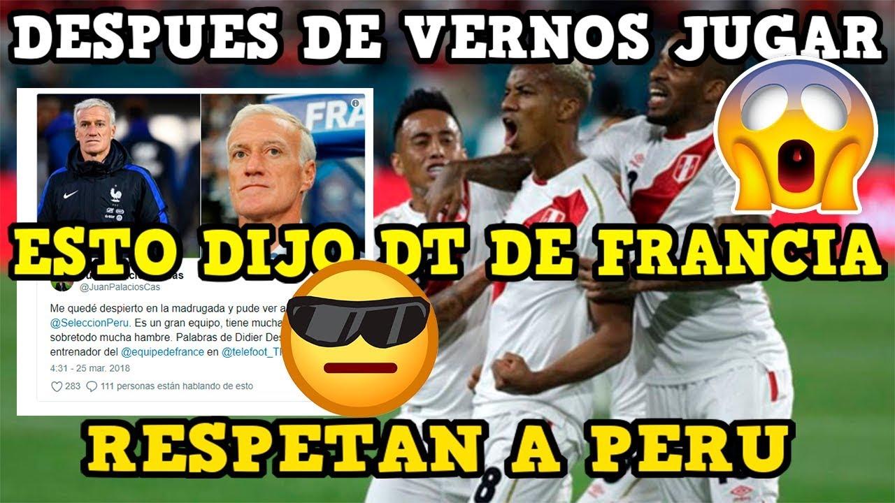 Perú es elogiado por Francia por ser el rival mas duro del mundial de Rusia 2018