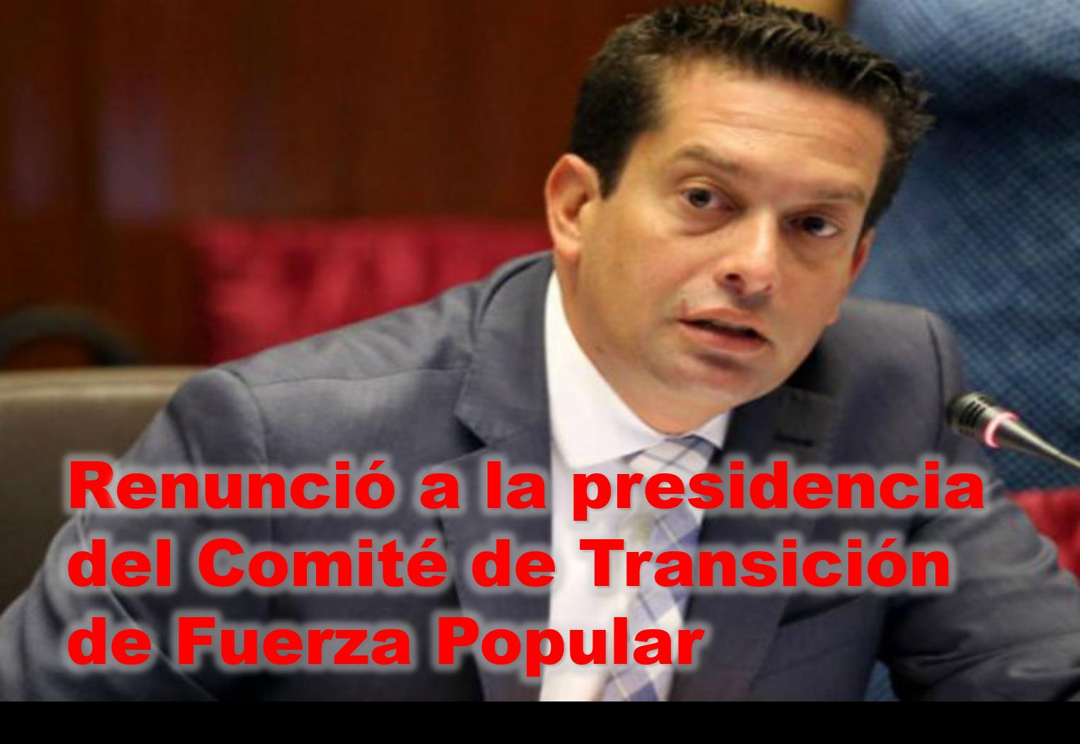 Miguel Torres renunció a presidencia del Comité de Transición de Fuerza Popular
